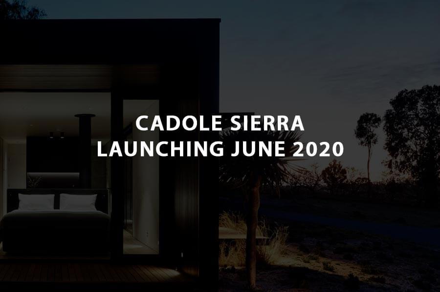 Cadole Sierra Coming in June 2020